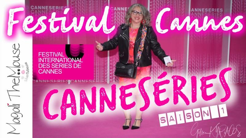 FESTIVAL DE CANNES… DES SÉRIES… MONTEE DES MARCHES!…
