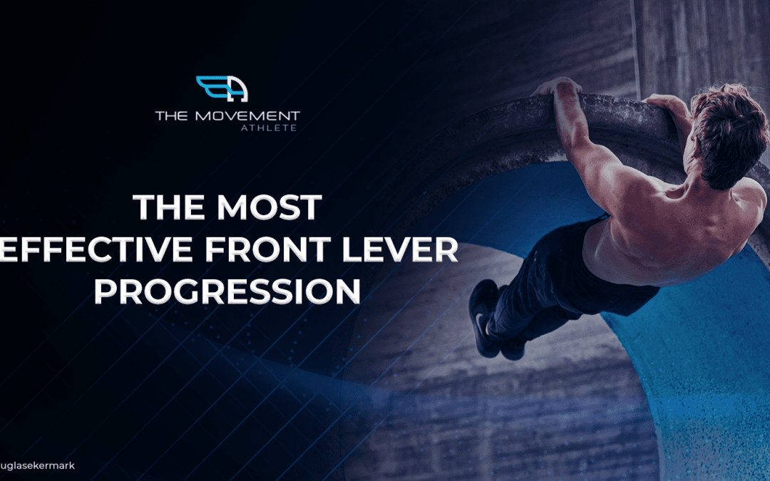 The most effective front lever progression