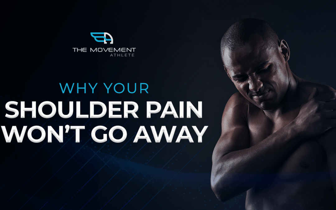 Why your shoulder pain won't go away