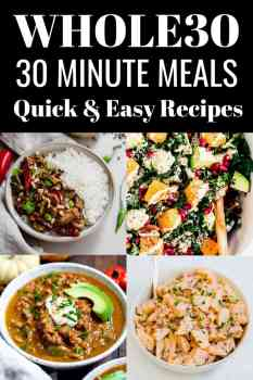 Whole30 30 minute meals collage