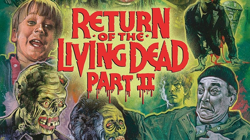 Scream Factory's Return of the Living Dead Part II