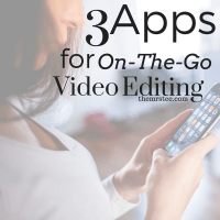 3 Apps For On-The-Go YouTube Video Editing
