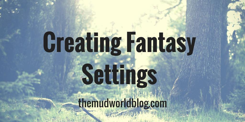 How to create a fantasy setting
