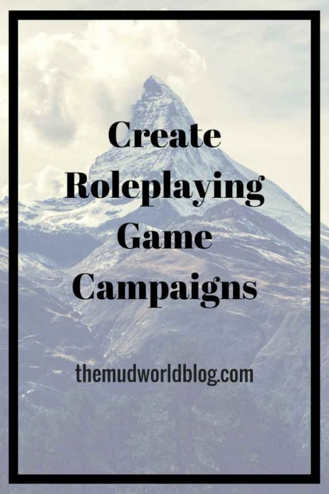 Creating Roleplaying Game Campaigns