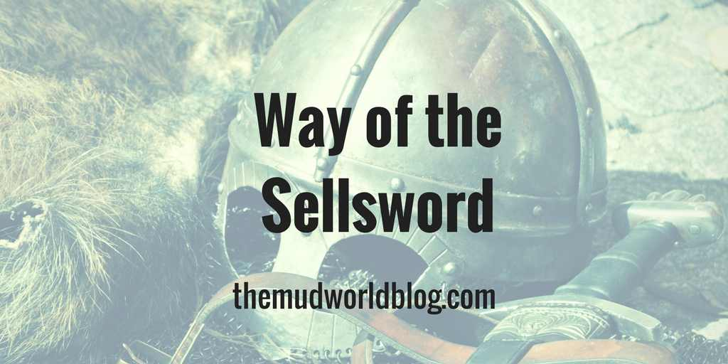 The Way of the Sellsword