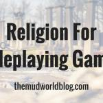 Religion For Roleplaying Games