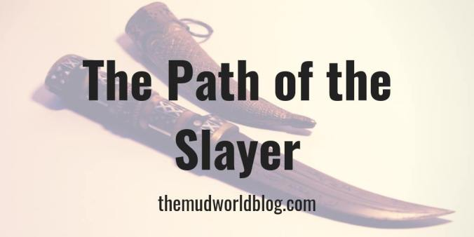 Path of the Slayer