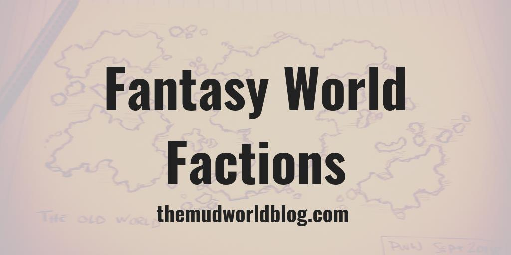 Fantasy World Factions