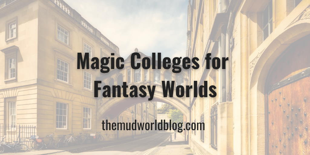 Magic Colleges for Fantasy Worlds