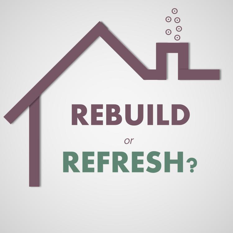 Intro Rebuild or Refresh