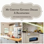 My Country Kitchen Dream: A Renovation