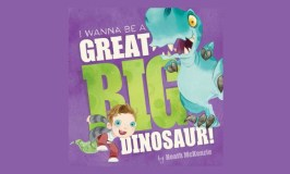 I Wanna Be A Great Big Dinosaur – A Review by Kindergarteners
