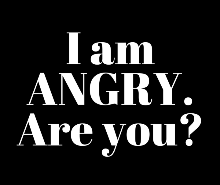 I am angry. Are you?