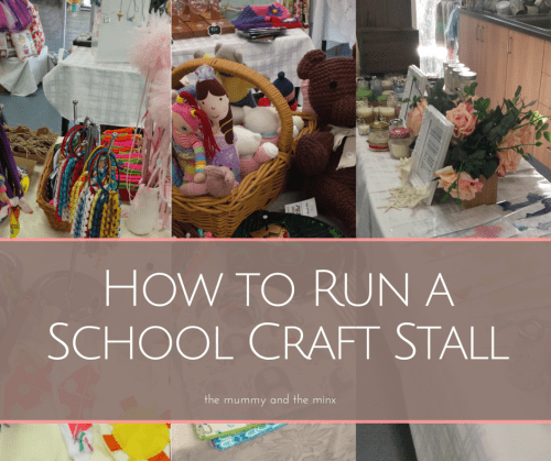 How to Run a School Craft Stall