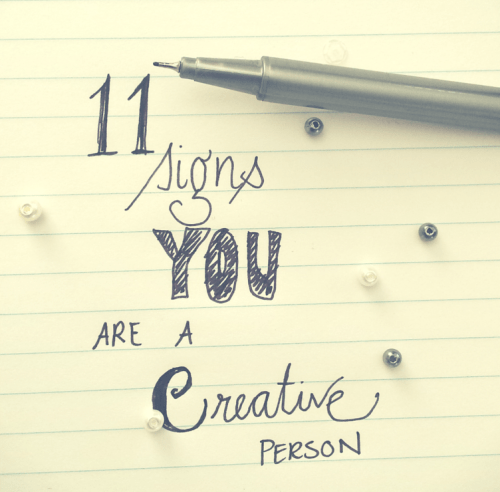 11 signs you are a creative person