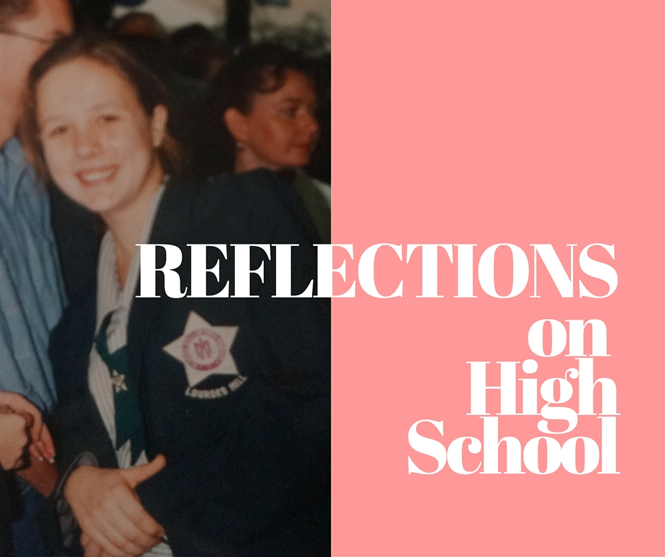 Reflections on High School