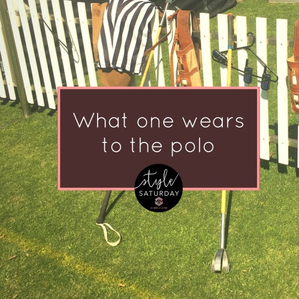 What one wears to the polo