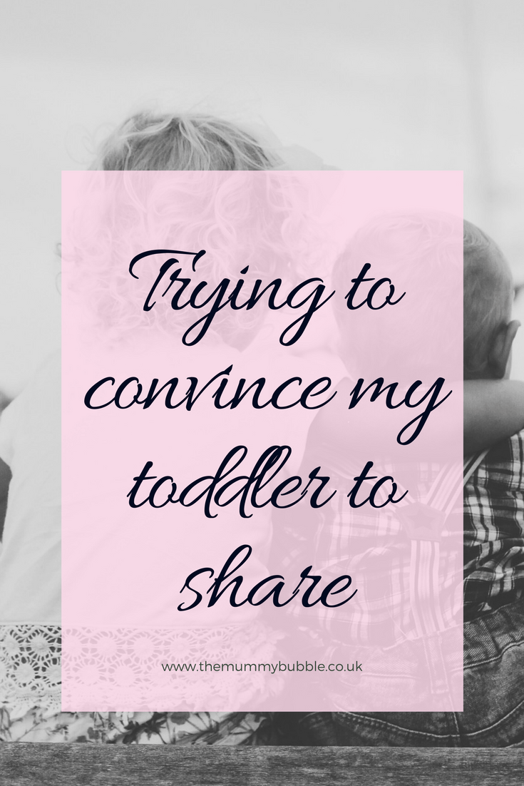 How can I convince my toddler to share with her sibling?