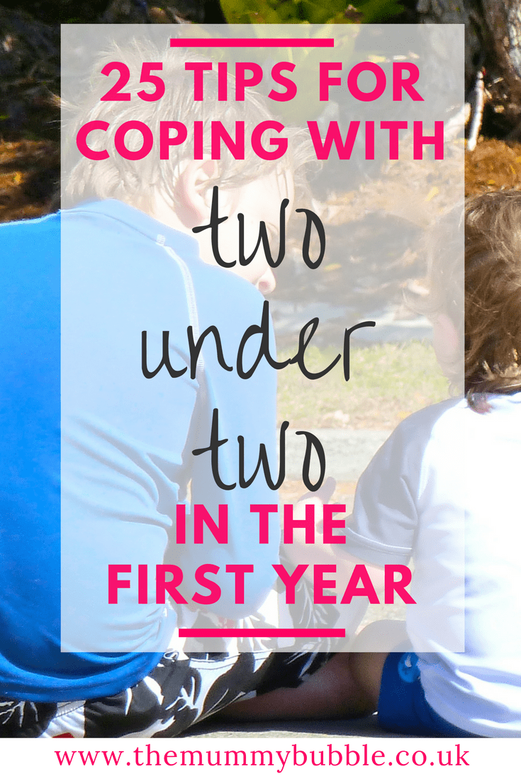25 tips for coping with two under two in the first year