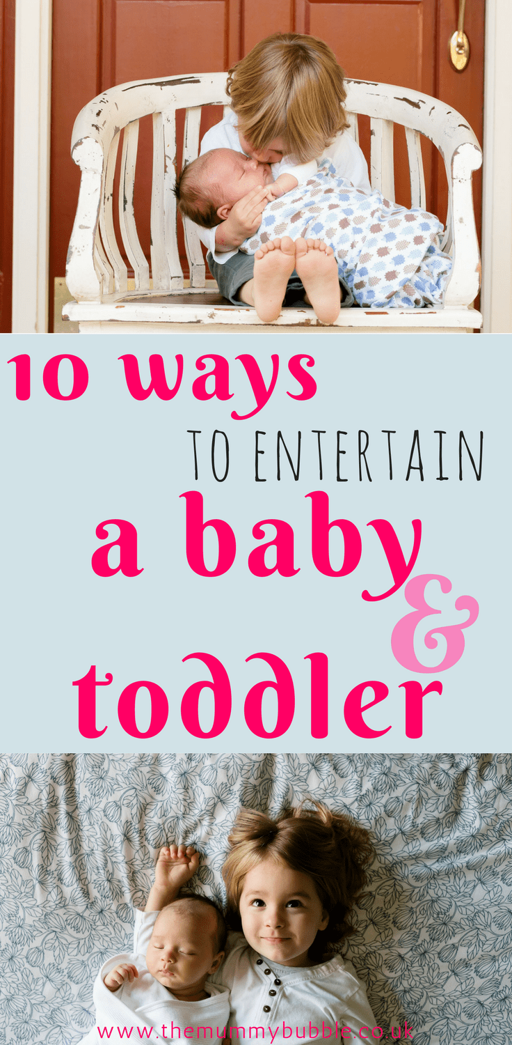 10 ways to entertain a baby and a toddler