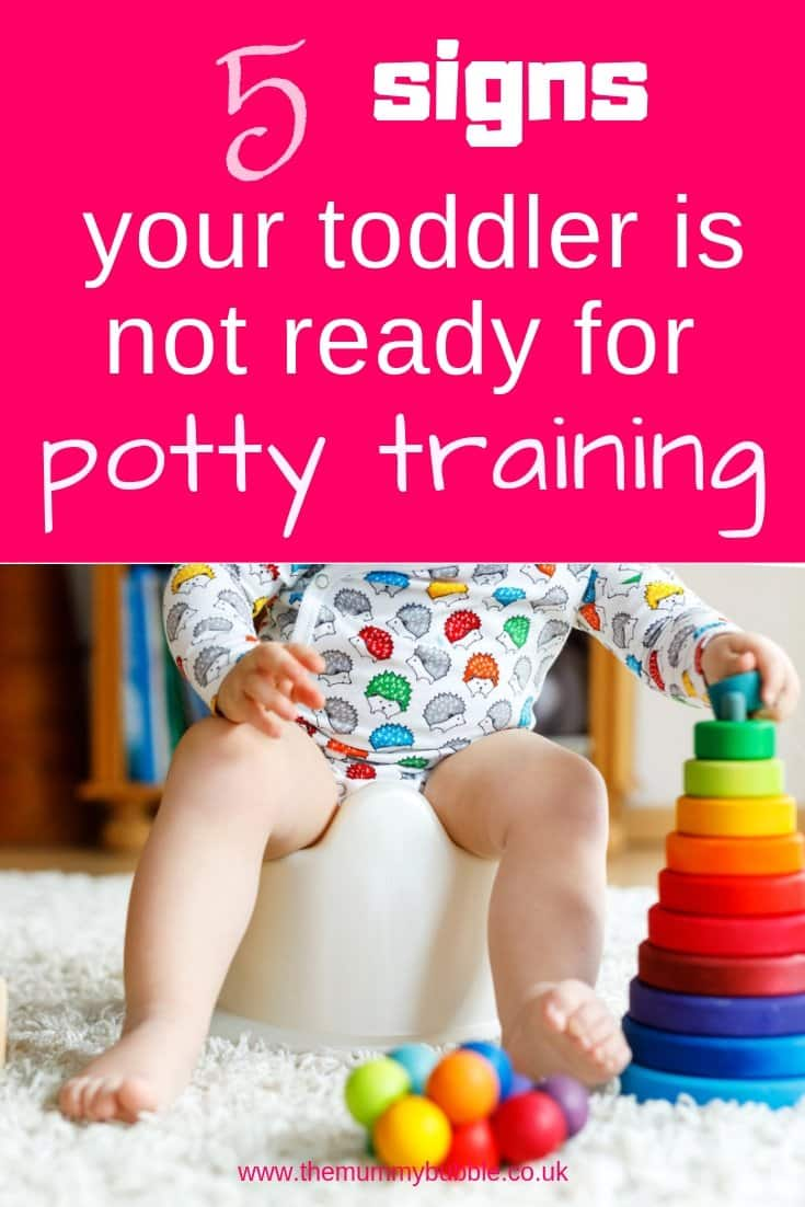 5 signs your toddler is not ready for potty training