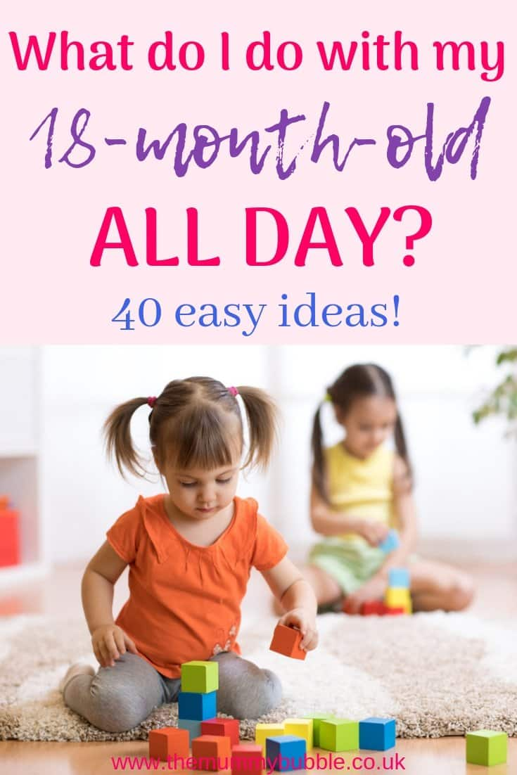 What do I do with my 18-month-old all day? 40 easy activity ideas for toddlers