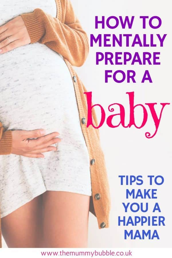 How to mentally prepare for having a baby