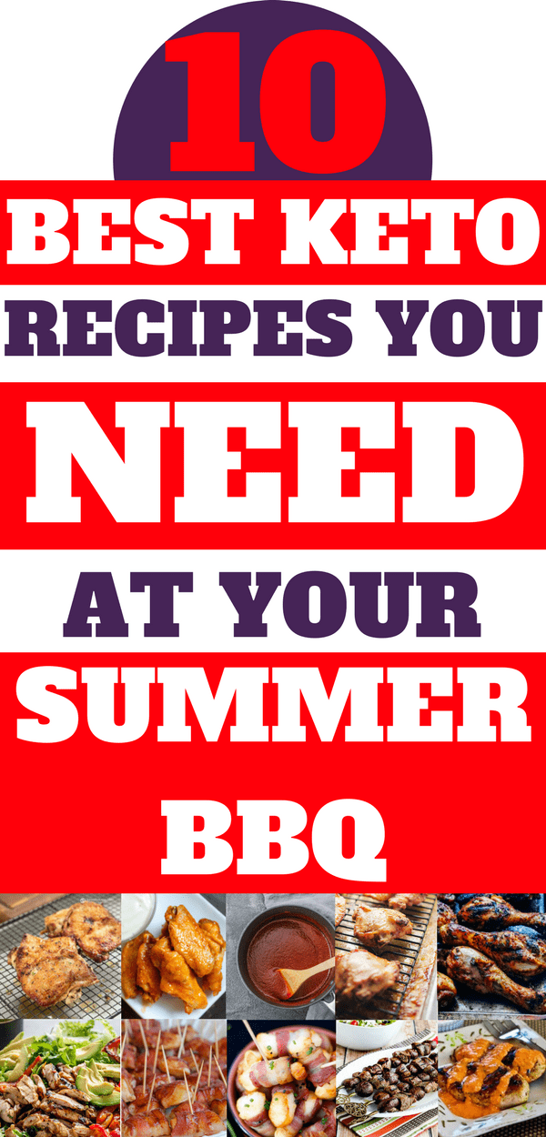 10 Best Keto Recipes you need at your summer barbeque, delicious recipes, keto recipes, bbq recipes, bbq food, barbeque