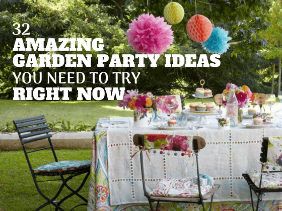 32 amazing garden party ideas you need to try right now gardenparties diyoutdoorparties - Garden Party Ideas