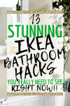 IKEA Bathroom Hacks ~ 13 Awesome Ideas That Will Organize Your Bathroom & Save You Money!