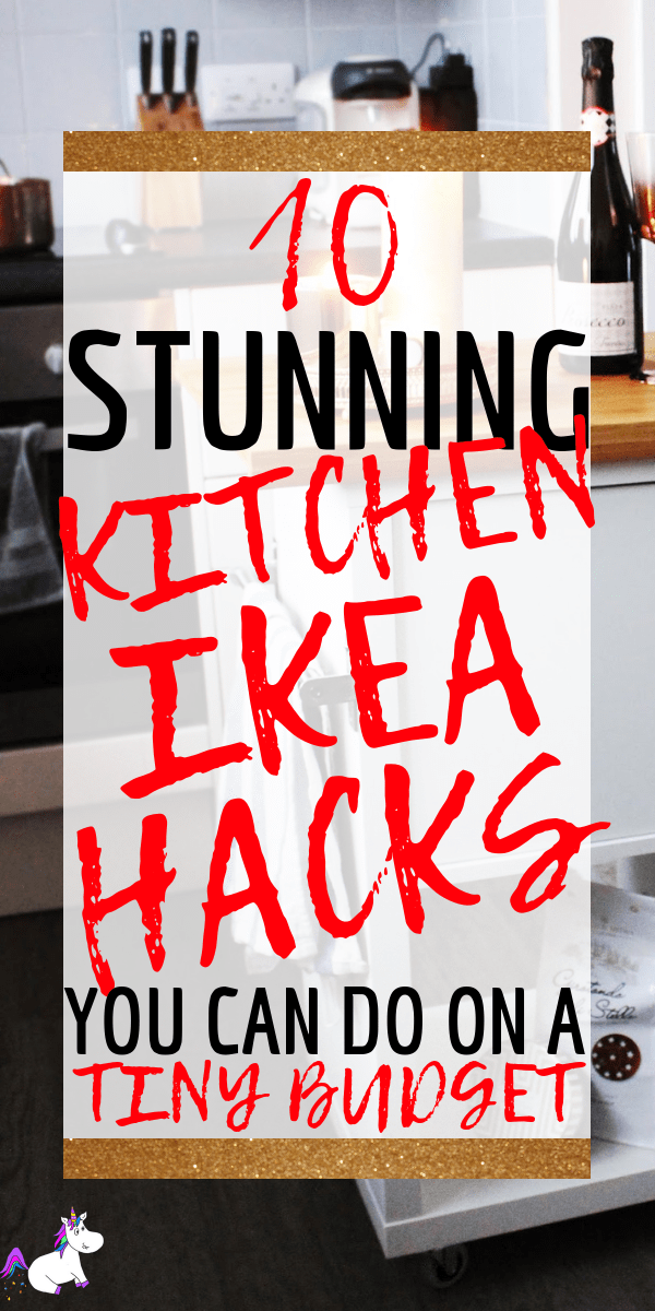 10 Stunning Kitchen Ikea Hacks You Can Do On A Tiny Budget. Simple Home Decor Hacks that make DIY home decor easy! via: https://themummyfront.com #kitchenhacks #ikeahacks #diyhomedecor #themummufront #homedecoronabudget