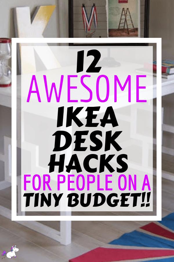 12 Awesome Ikea Desk Hacks You can do on a tiny budget   Ikea hacks   DIY home decor   ikea furniture   ikea furniture hacks   Ikea DIY   Via: https://themummyfront.com #themummyfront #ikeahacks #ikeafurniturehacks #ikea #diyprojects #homedecoronabudget