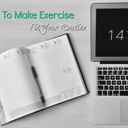 how to make exercise fit your routine feature image