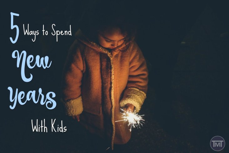 Celebrating new years with kids doesn't have to be boring or restrictive, here are 5 fun ways to incorporate the kids and have fun at new years.