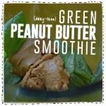 Green PB Smoothie
