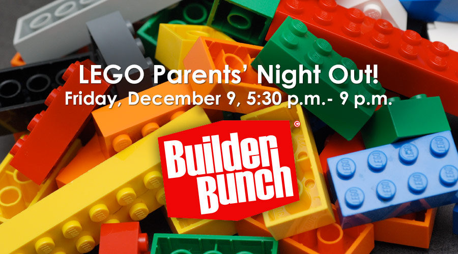 LEGO Parents  Night Out  Friday  December 9   The Museum School of     LEGO Parents  Night Out  Friday  December 9