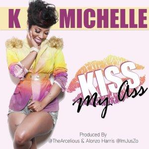 K. Michelle, Kiss My Ass © MBK