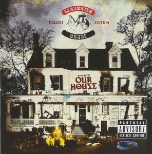 Slaughterhouse, Welcome to Our House © Shady