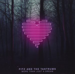 Fritz & the Tantrums, More Than Just a Dream © Elektra