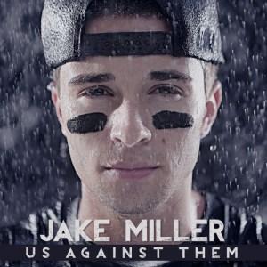 Jake Miller, Us Against Them