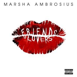 Marsha Ambrosius, Friends & Lovers © RCA