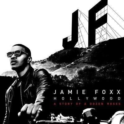 Jamie Foxx, Hollywood: A Story of a Dozen Roses © RCA