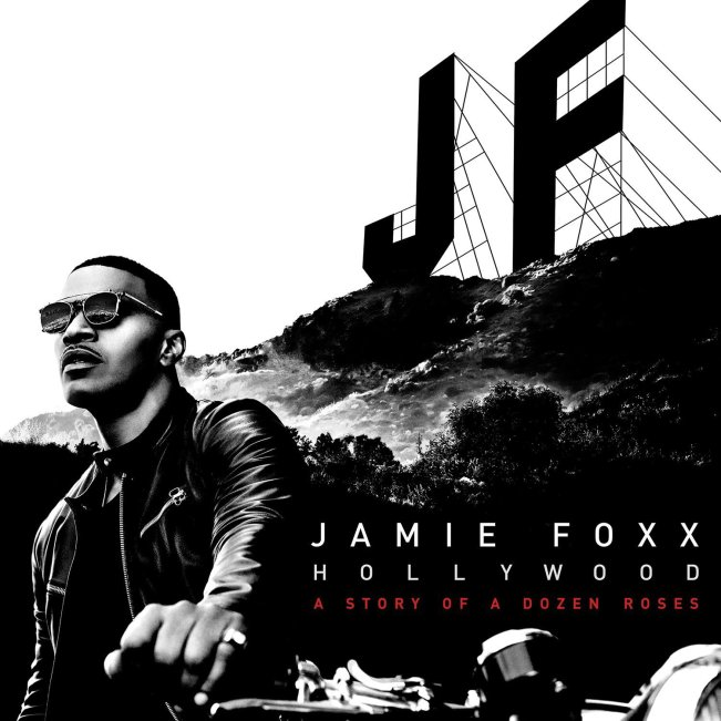 jamie-foxx-hollywood-a-story-of-a-dozen-roses © rca