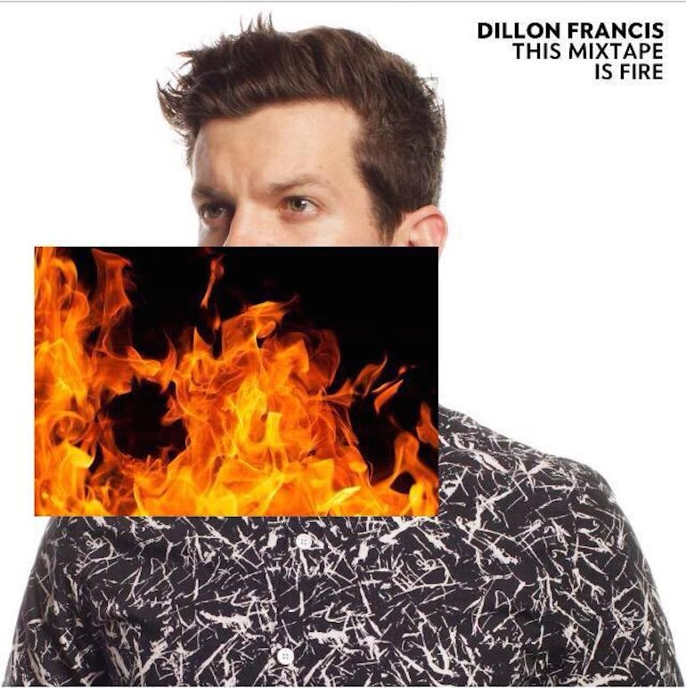 Dillon Francis Delivers Enjoyable Effort With 'This Mixtape Is Fire.'