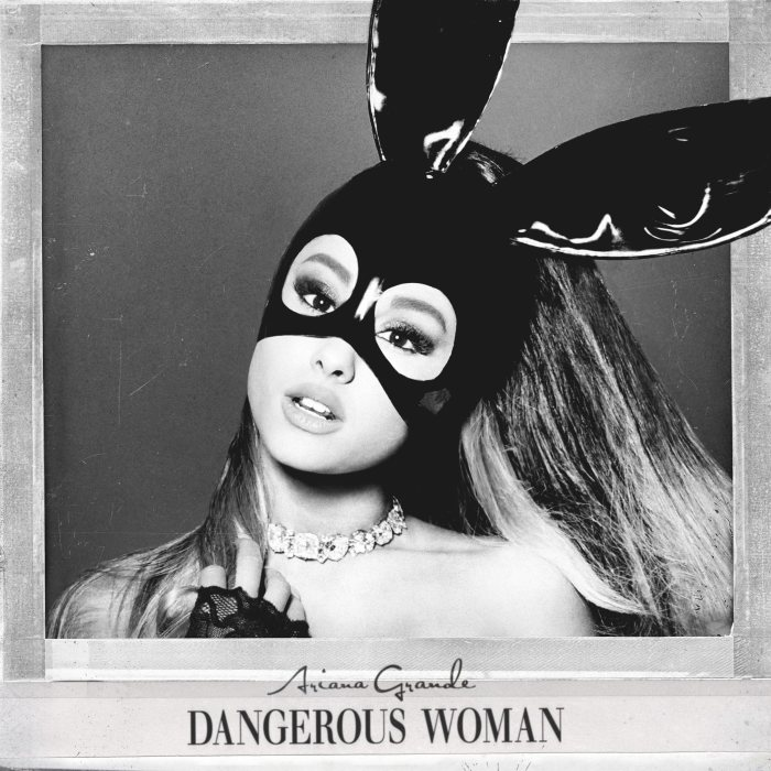 Ariana Grande, Dangerous Woman © Republic