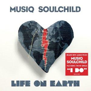 Musiq, Life On Earth © Entertainment One