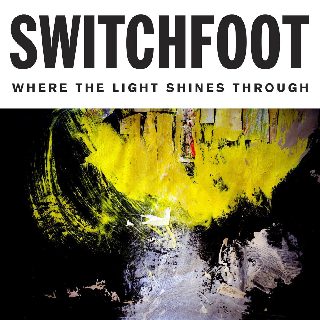 Switchfoot, Where the Light Shines Through © Vanguard