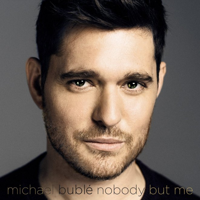 Michael Bublé, Nobody But Me © Reprise