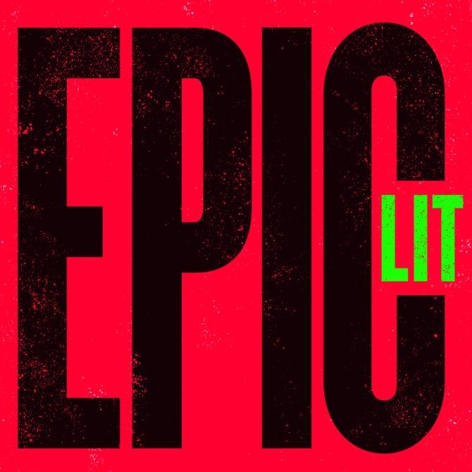 EPIC LIT © Epic