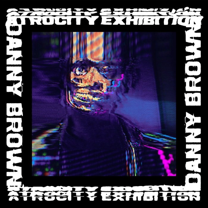 Danny Brown, Atrocity Exhibition © Warp